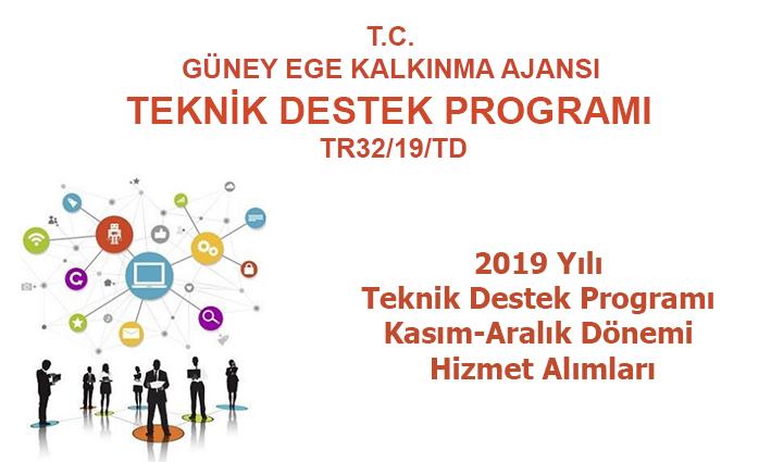 2019 Yılı Teknik Destek Programı 6. Dönem (Kasım-Aralık) Hizmet Alımları Güncellenen Şartnameler