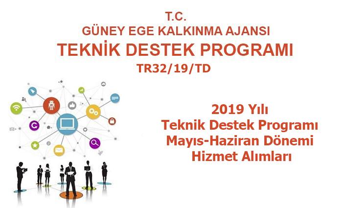 2019 Yılı Teknik Destek Programı 3. Dönem (Mayıs-Haziran) Hizmet Alımları