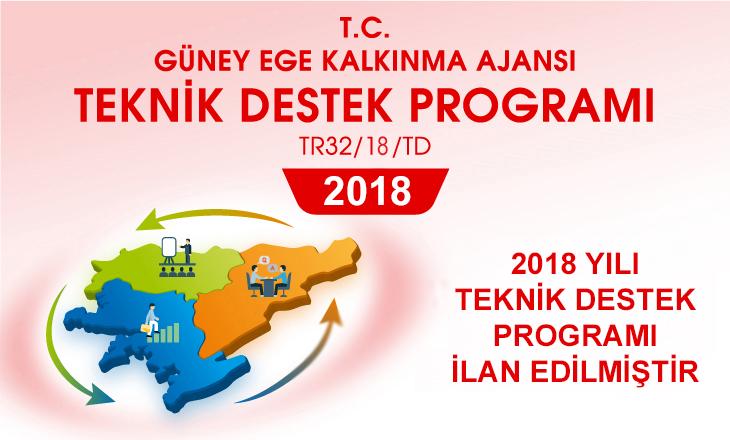 2018 YILI TEKNİK DESTEK PROGRAMI İLAN EDİLMİŞTİR.