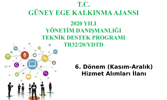 2020 Yılı Yönetim Danışmanlığı Teknik Destek Programı  6. Dönem (Kasım-Aralık) Hizmet Alımları